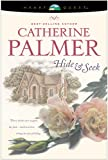 Front cover for the book Hide and Seek by Catherine Palmer