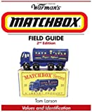 Front cover for the book Warman's Field Guide: Matchbox by Tom Larson