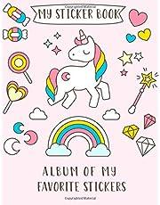 MY STICKER BOOK: Album of My Favorite Sticker: A Blank Permanent Sticker Book for Kids