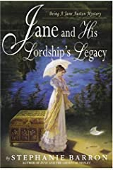 Jane and His Lordship's Legacy (Being a Jane Austen Mystery Book 8) Kindle Edition
