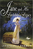 Jane and His Lordship's Legacy (Being a Jane Austen Mystery Book 8)