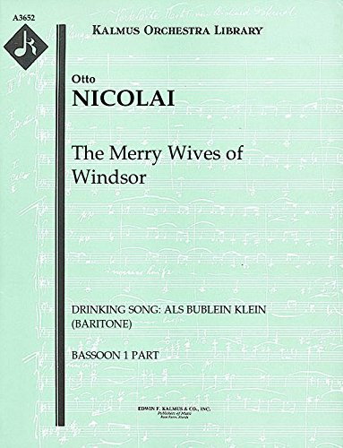 The Merry Wives of Windsor (Drinking Song: Als Bublein klein (baritone)): Bassoon 1 and 2 parts (Qty 4 each) [A3652]