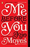 """""""Me Before You - A Novel"""" av Jojo Moyes"""