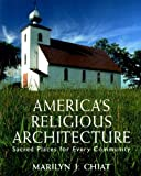 img - for America's Religious Architecture: Sacred Places for Every Community book / textbook / text book