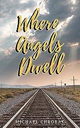 Where Angels Dwell (Where Angels... Book 1)