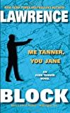 Me Tanner, You Jane, Lawrence Block, 0061262978