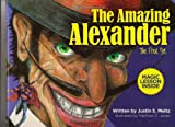 The Amazing Alexander, Justin Meitz, 0615218881