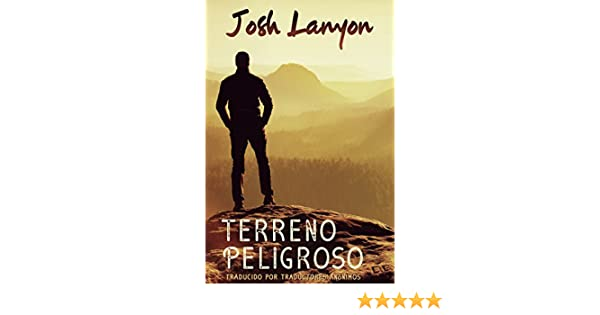 Terreno Peligroso eBook: Josh Lanyon, Traductores Anónimos: Amazon.es: Tienda Kindle
