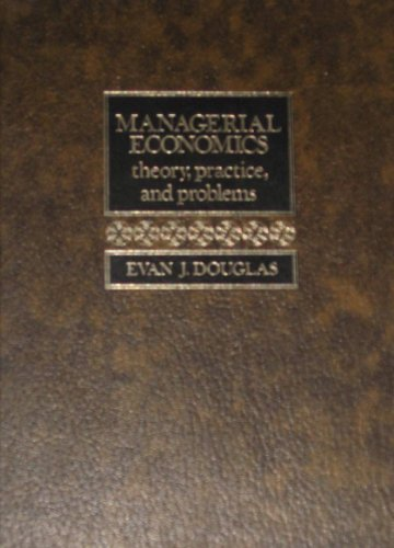 Managerial Economics: Analysis and Strategy