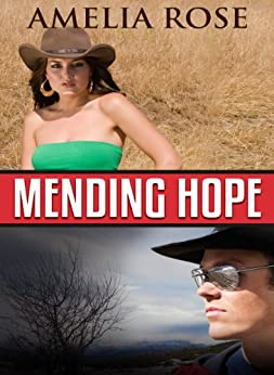 Mending Hope (Western Cowboy Romance) (License to Love Book 2) by [Rose, Amelia]