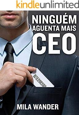 Ninguém Aguenta Mais CEO