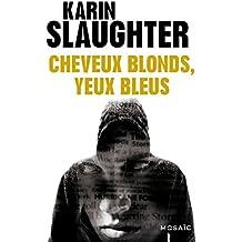 Cheveux blonds, yeux bleus - Bonus (Mosaïc) (French Edition)