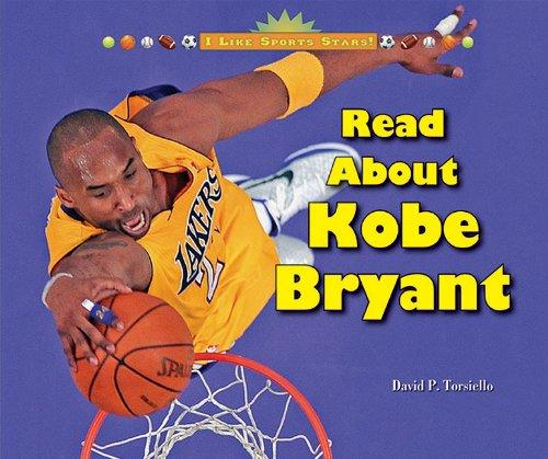 Read About Kobe Bryant (I Like Sports Stars!)