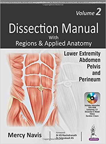 Buy dissection manual with regions applied anatomy lower buy dissection manual with regions applied anatomy lower extremity abdomen pelvis perineum includes interactive dvd rom vol ccuart Gallery