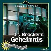 Dr. Brockers Geheimnis (Weltraum-Abenteuer 26) | Hanno Herzler