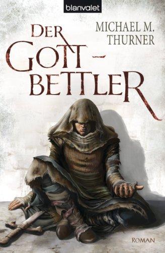 Der Gottbettler: Roman (German Edition)