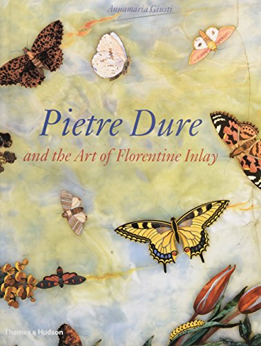 Pietre Dure and the Art of Florentine Inlay (Dura Furniture)