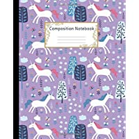Composition Notebook: Wide Ruled Lined Paper Notebook Journal: Cute Unicorns Trees and Flowers Workbook for Girls Kids Teens Students for Back to School and Home College Writing Notes