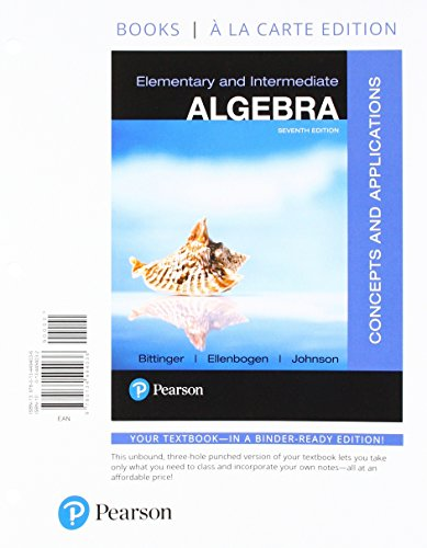 Elementary and Intermediate Algebra: Concepts and Applications, Books a la Carte Edition (7th Edition)