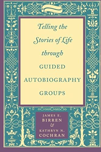 telling the stories of life through guided autobiography groups rh amazon com Guided Reading Students Guided Reading Levels