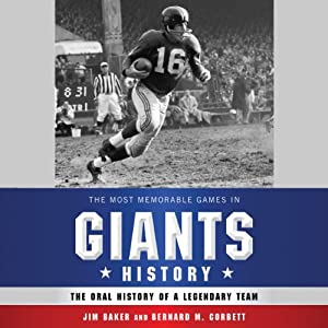 The Most Memorable Games in Giants History Audiobook