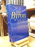 Lord Byron: Selected Letters and Journals (Belknap Press)