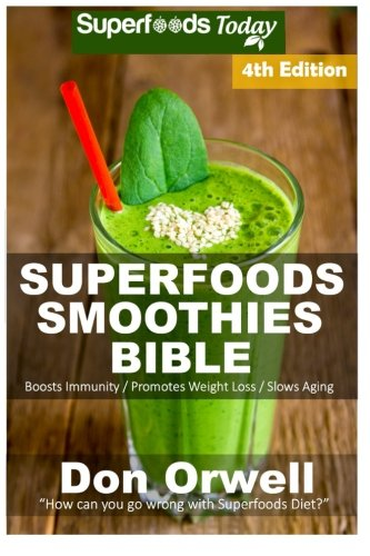 Superfoods Smoothies Bible Phytochemicals Transformation
