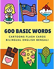 600 Basic Words Cartoons Flash Cards Bilingual English Bengali: Easy learning baby first book with card games like ABC alphabet Numbers Animals to practice vocabulary in use. Childrens picture dictionary workbook for toddlers kids to beginners adults.