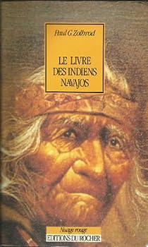 Le livre des Indiens Navajos par Paul G. Zolbrod