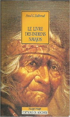 Livres gratuits Le livre des Indiens navajos : Diné bahane' pdf, epub