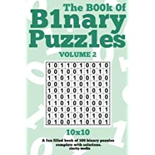 The Book Of Binary Puzzles 10x10 Volume 2