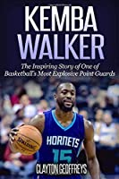 Kemba Walker: The Inspiring Story Of One Of