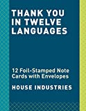 Thank You in Twelve Languages: 12 Foil-Stamped Note Cards with Envelopes