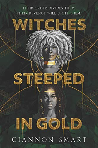 Book Cover: Witches Steeped in Gold