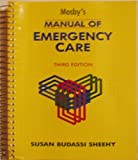 Manual of Emergency Care : Practices and Procedures, Sheehy, Susan B., 0801603064