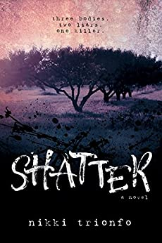 Shatter by [Trionfo, Nikki]