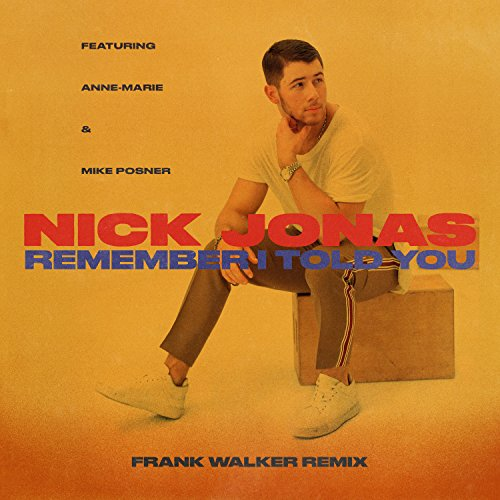 Remember I Told You (Frank Wal...