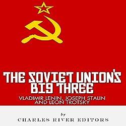 Vladimir Lenin, Joseph Stalin & Leon Trotsky