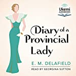 The Diary of a Provincial Lady | E. M. Delafield