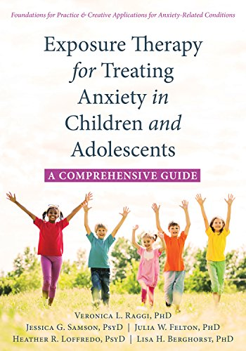 Exposure Therapy for Treating Anxiety in Children and Adolescents: A Comprehensive Guide