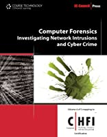 Computer Forensics: Investigating Network Intrusions and Cyber Crime Front Cover