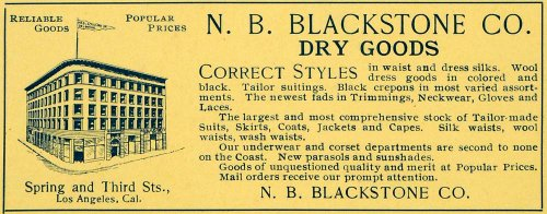 1899 Ad N. B. Blackstone Dry Goods Store Los Angeles CA - Original Print - Spring On Street Stores