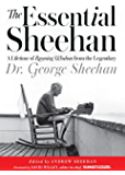The Essential Sheehan:A Lifetime of Running Wisdom from the Legendary Dr. George Sheehan