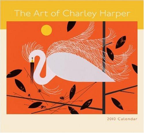 The Art of Charley Harper 2010 Calendar pdf
