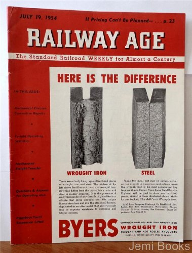 [Railway Age Magazine July 19 1954 : Mechanical Freight Transfer, Here Is The Difference Wrought Iron Steel] (Wrought Steel Single)