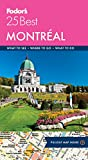 #5: Fodor's Montreal 25 Best (Full-color Travel Guide)