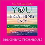 You: Breathing Easy: Breathing Techniques | Michael F. Roizen,Mehmet C. Oz