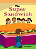 The Super Sandwich, Lynn George, 1404272402