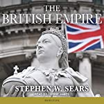 The British Empire | Stephen W. Sears