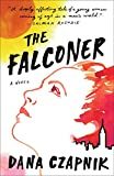 Image of The Falconer: A Novel